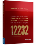 Comentários à Lei de Contratos de Publicidade da administração Lei nº 12.232/2010