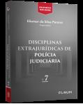 DISCIPLINAS EXTRAJURÍDICAS DE POLÍCIA JUDICIÁRIA
