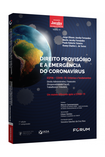 DIREITO PROVISÓRIO E A EMERGÊNCIA DO CORONAVÍRUS