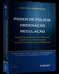 PODER DE POLÍCIA, ORDENAÇÃO, REGULAÇÃO