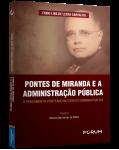 PONTES DE MIRANDA E A ADMINISTRAÇÃO PÚBLICA