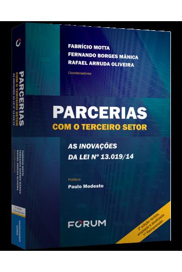 PARCERIAS COM O TERCEIRO SETOR  AS INOVAÇÕES DA LEI  Nº13.019/14