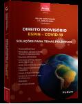 DIREITO PROVISÓRIO - ESPIN – COVID-19