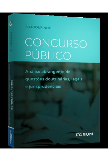 CONCURSO PÚBLICO Análise abrangente de questões doutrinárias, legais e jurisprudenciais