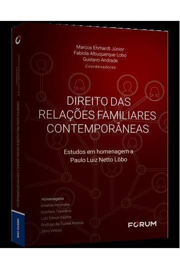 DIREITO DAS RELAÇÕES FAMILIARES CONTEMPORÂNEAS