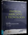 EMPRESA, MERCADO E TECNOLOGIA
