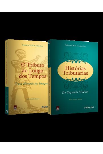 Histórias Tributárias do Segundo Milênio O tributo ao longo dos tempos