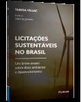 LICITAÇÕES SUSTENTÁVEIS NO BRASIL: UM BREVE ENSAIO SOBRE ÉTICA AMBIENTAL E DESENVOLVIMENTO
