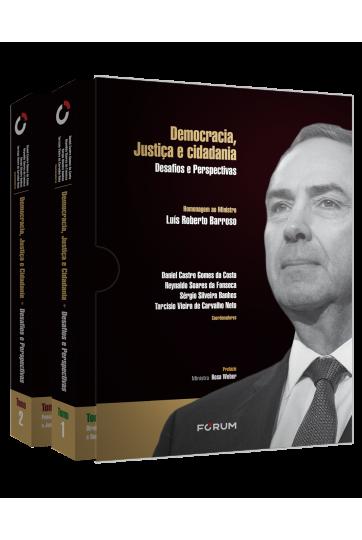 DEMOCRACIA, JUSTIÇA E CIDADANIA 2 tomos