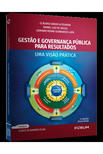 GESTÃO E GOVERNANÇA PÚBLICA PARA RESULTADOS