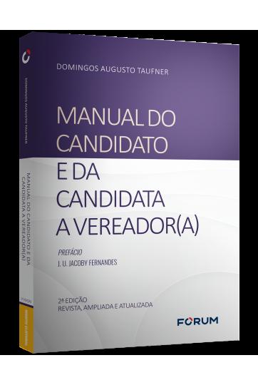 MANUAL DO CANDIDATO E DA CANDIDATA A VEREADOR(A)