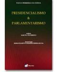 PRESIDENCIALISMO & PARLAMENTARISMO