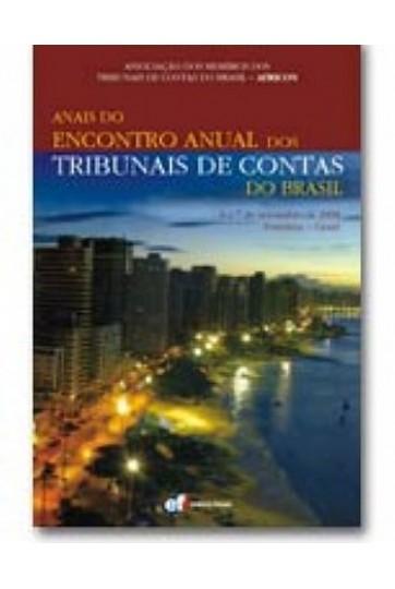 ANAIS DO ENCONTRO ANUAL DOS TRIBUNAIS DE CONTAS DO BRASIL