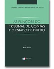 AS FUNÇÕES DO TRIBUNAL DE CONTAS E O ESTADO DE DIREITO
