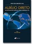 AUXÍLIO DIRETO - NOVO INSTRUMENTO DE COOPERAÇÃO JURÍDICA INTERNACIONAL CIVIL