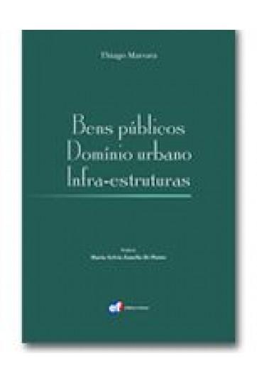 BENS PÚBLICOS DOMÍNIO URBANO INFRA-ESTRUTURAS