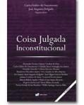 COISA JULGADA INCONSTITUCIONAL - 2 EDIÇÃO