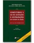 COMENTÁRIOS À LEI DE LICITAÇÕES E CONTRATAÇÕES DO ESTADO DA BAHIA: LEI Nº 9.433, DE 01 DE MARÇO DE 2005 - 2ª EDIÇÃO