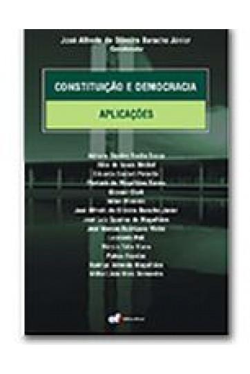 CONSTITUIÇÃO E DEMOCRACIA: APLICAÇÕES