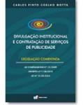 DIVULGAÇÃO INSTITUCIONAL E CONTRATAÇÃO DE SERVIÇOS DE PUBLICIDADE