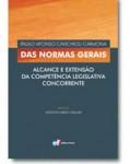 DAS NORMAS GERAIS - ALCANCE E EXTENSÃO DA COMPETÊNCIA LEGISLATIVA CONCORRENTE