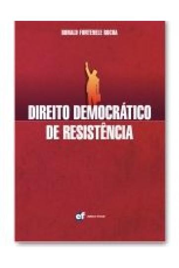 DIREITO DEMOCRÁTICO DE RESISTÊNCIA