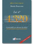 DIREITO FINANCEIRO-LEI Nº 4.320 COMENTADA AO ALCANCE DE TODOS - 3ª EDIÇÃO 2ª TIRAGEM