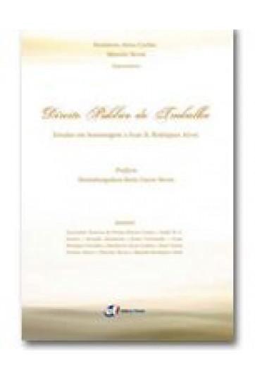 DIREITO PÚBLICO DO TRABALHO: ESTUDOS EM HOMENAGEM A IVAN D. RODRIGUES ALVES