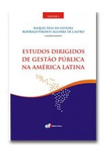 ESTUDOS DIRIGIDOS DE GESTÃO PÚBLICA NA AMÉRICA LATINA