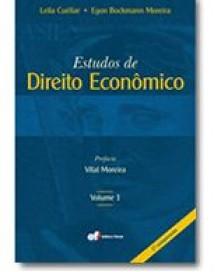 ESTUDOS DE DIREITO ECONÔMICO - VOLUME 1 - 1ª REIMPRESSÃO