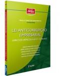 LEI ANTICORRUPÇÃO EMPRESARIAL - ASPECTOS CRÍTICOS À LEI Nº 12.846/2013