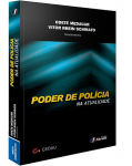 PODER DE POLICIA NA ATUALIDADE ANUARIO DO CENTRO DE ESTUDOS DE DIREITO ADMINISTRATIVO