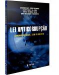 LEI ANTICORRUPÇÃO - APONTAMENTOS SOBRE A LEI Nº 12.846/2013