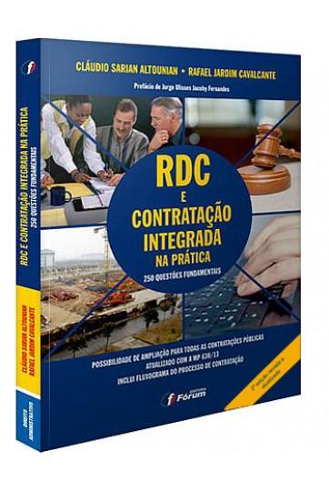 O RDC E A CONTRATAÇÃO INTEGRADA NA PRÁTICA - 250 QUESTÕES FUNDAMENTAIS - 2ª EDIÇÃO