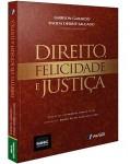 DIREITO, FELICIDADE E JUSTIÇA