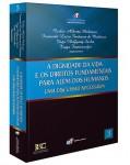 A DIGNIDADE DA VIDA E OS DIREITOS FUNDAMENTAIS PARA ALÉM DOS HUMANOS: UMA DISCUSSÃO NECESSÁRIA (COLEÇÃO FÓRUM DE DIREITOS FUNDAMENTAIS - VOLUME 3)