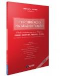 TERCEIRIZAÇÃO NA ADMINISTRAÇÃO - ESTUDOS EM HOMENAGEM AO PROFESSOR PEDRO PAULO DE ALMEIDA DUTRA - 3ª EDIÇÃO