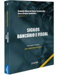 SIGILOS BANCÁRIO E FISCAL - HOMENAGEM AO JURISTA JOSE CARLOS MOREIRA ALVES - 2ª EDICAO