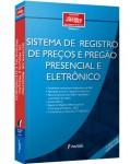 SISTEMA DE REGISTRO DE PREÇOS E PREGÃO PRESENCIAL E ELETRÔNICO 6ª EDIÇÃO