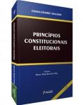 PRINCÍPIOS CONSTITUCIONAIS ELEITORAIS - 2ª EDIÇÃO