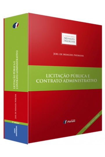 LICITAÇÃO PÚBLICA E CONTRATO ADMINISTRATIVO - 4ª EDIÇÃO