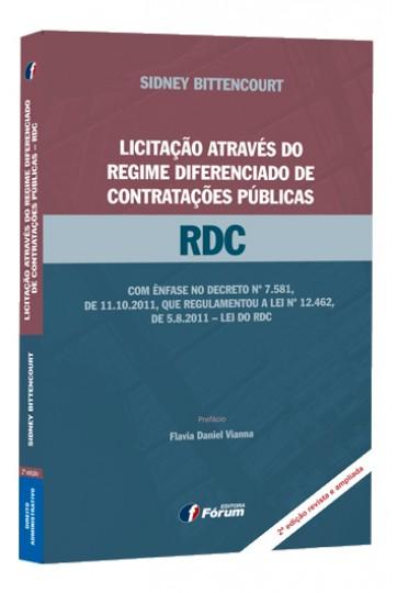 LICITAÇÃO ATRAVÉS DO REGIME DIFERENCIADO DE CONTRATAÇÕES PÚBLICAS RDC - 2ª EDIÇÃO