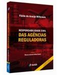 RESPONSABILIDADE CIVIL DAS AGÊNCIAS REGULADORAS – 3ª EDIÇÃO
