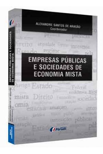 EMPRESAS PÚBLICAS E SOCIEDADE DE ECONOMIA MISTA