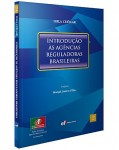 INTRODUÇÃO ÀS AGÊNCIAS REGULADORAS BRASILEIRAS (COLEÇÃO LUSO-BRASILEIRA DE DIREITO PÚBLICO - VOL. 2)