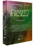 DIREITO E MEIO AMBIENTE - REFLEXÕES ATUAIS