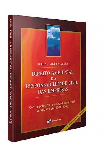 DIREITO AMBIENTAL E A RESPONSABILIDADE CIVIL DAS EMPRESAS