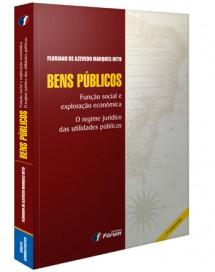 BENS PÚBLICOS: FUNÇÃO SOCIAL E EXPLORAÇÃO ECONÔMICA. O REGIME JURÍDICO UTILIDADES PÚBLICAS