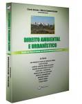 DIREITO AMBIENTAL E URBANÍSTICO - ESTUDOS DO FÓRUM BRASILEIRO DE DIREITO AMBIENTAL E URBANÍSTICO