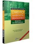 DIREITO AMBIENTAL BRASILEIRO: PRINCÍPIO DA PARTICIPAÇÃO - 2ª EDIÇÃO